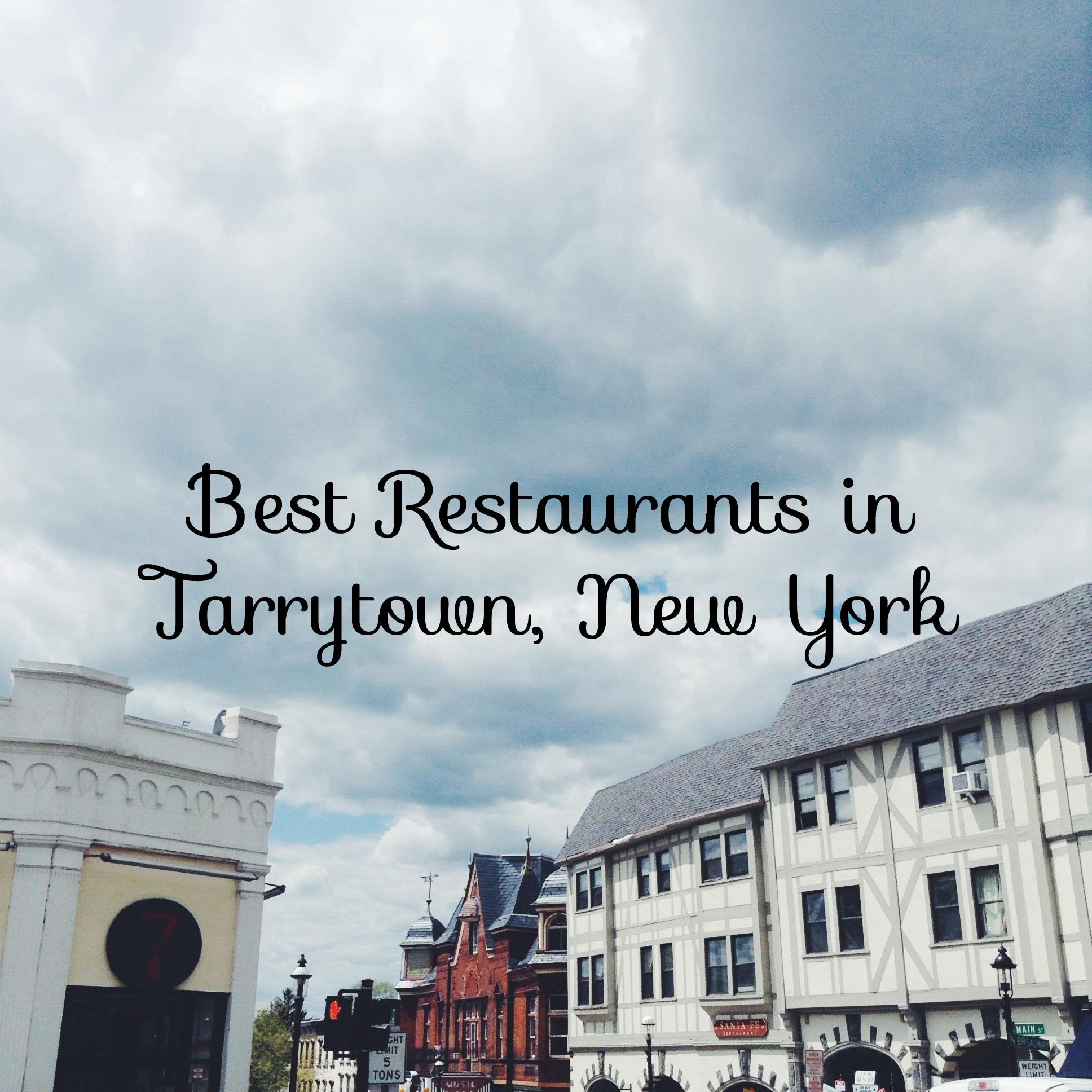 Best Restaurants In Tarrytown Ny An Explorers Heart