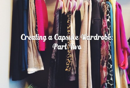 Creating a Capsule Wardrobe: Part 2