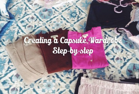 Creating a Capsule Wardrobe: Step-by-Step