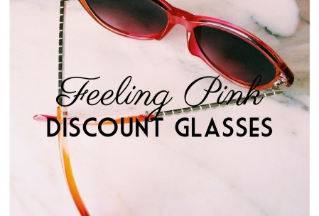 Feeling Pink with Discount Glasses