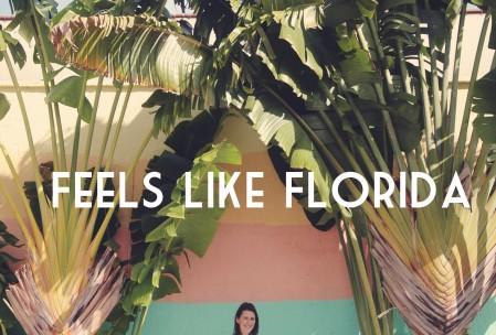Feels Like Florida