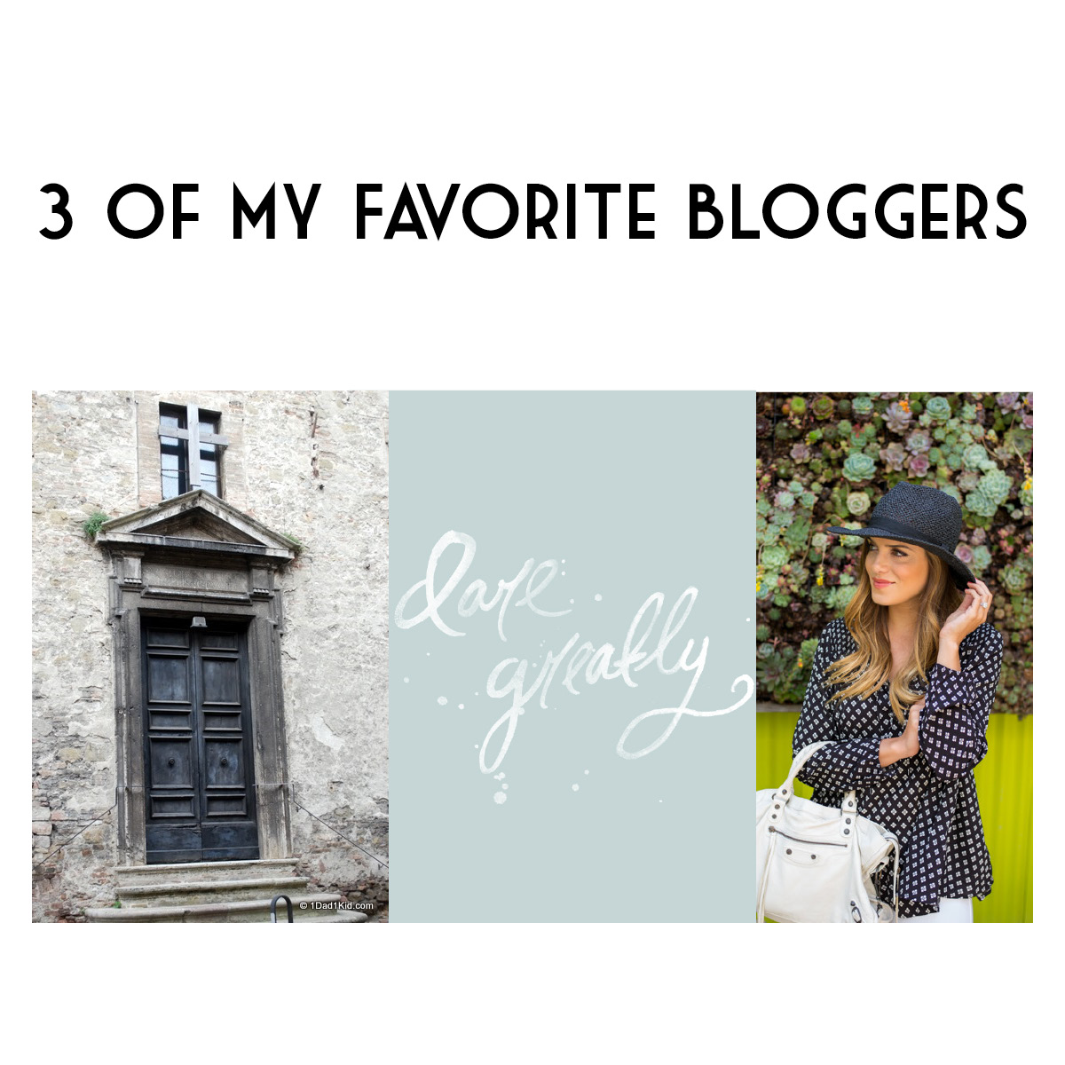 3 of My Favorite Bloggers