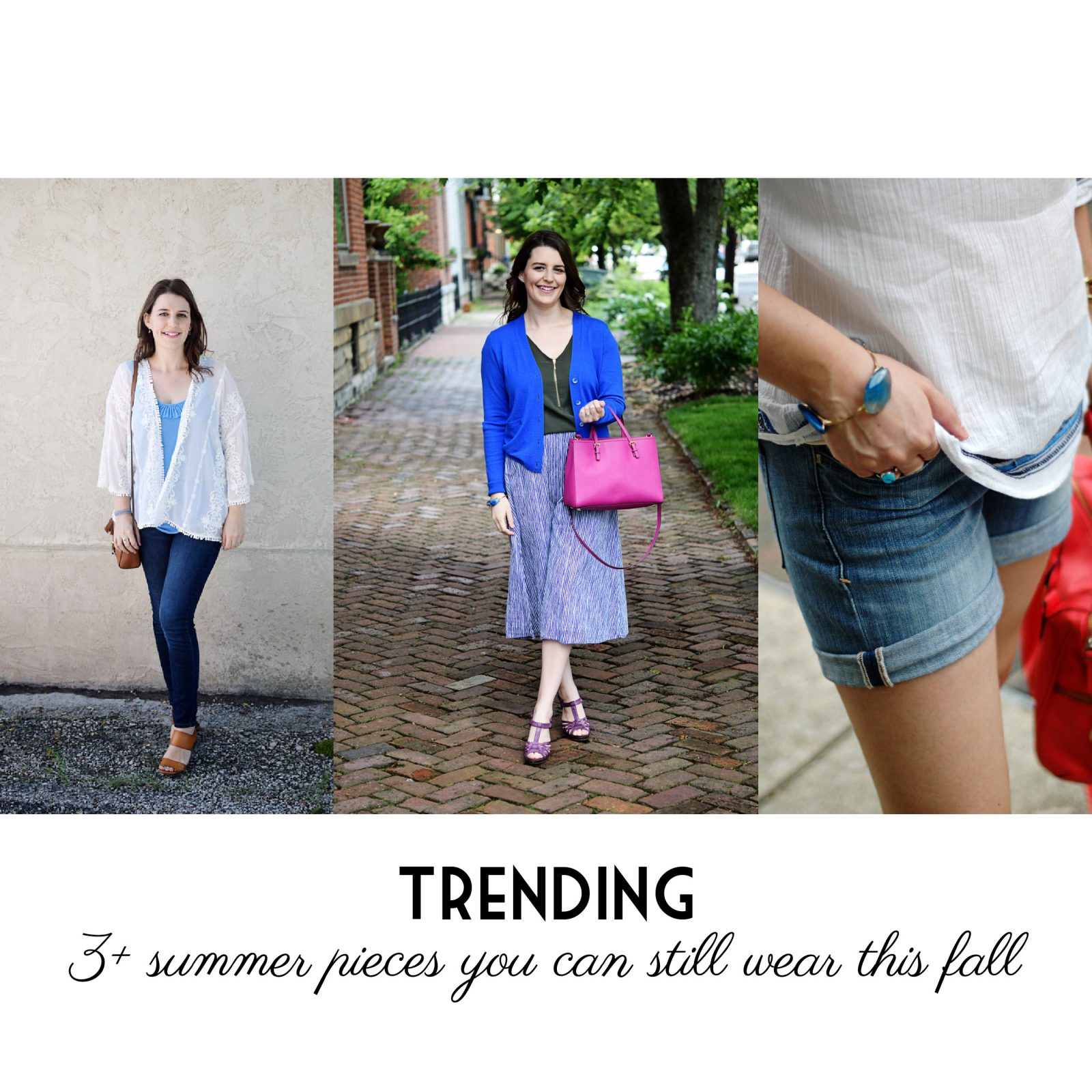 3+ Summer Pieces you can still wear this fall